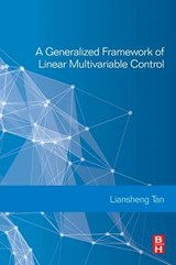 Generalized Framework of Linear Multivariable Control | Liansheng Tan |