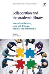 Collaboration and the Academic Library | Jeremy Atkinson |