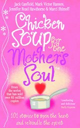 Chicken Soup For The Mother's Soul | Jack Canfield |