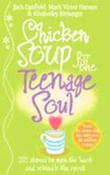 Chicken Soup For The Teenage Soul | Jack Canfield |