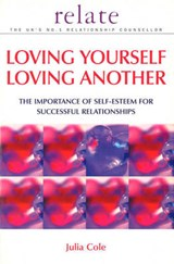 Loving Yourself Loving Another | Julia Cole |