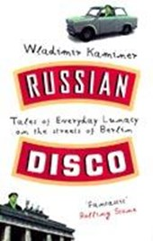 Russian Disco | Wladimir Kaminer |