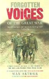 Forgotten Voices Of The Great War | Max Arthur & Imperial War Museum (great Britain) |