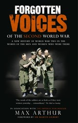 Forgotten Voices Of The Second World War | Max Arthur & Imperial War Museum (great Britain) |