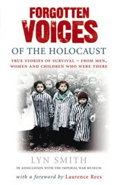 Forgotten Voices of The Holocaust | Lyn Smith |
