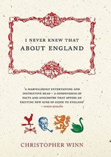 I Never Knew That about England | Christopher Winn |