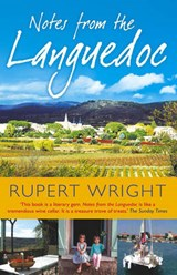 Notes From the Languedoc | Rupert Wright |