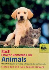 Bach Flower Remedies for Animals | Stefan Ball |