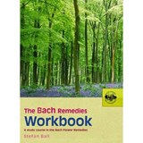 The Bach Remedies Workbook | Stefan Ball |