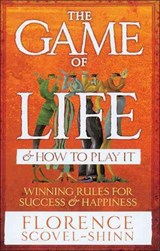 Game Of Life & How To Play It | Florence Scovel Shinn |