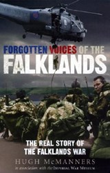 Forgotten Voices of the Falklands | Hugh McManners |