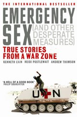 Emergency Sex (And Other Desperate Measures) | Kenneth Cain |