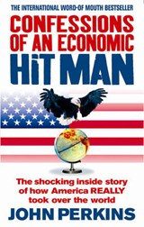 Confessions of an Economic Hit Man | John Perkins |