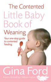 Contented Little Baby Book Of Weaning | Gina Ford |