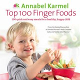 Top 100 Finger Foods | Annabel Karmel |