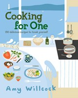 Cooking for One | Amy Willcock |