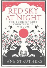 Red Sky at Night | Jane Struthers |