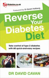 Reverse Your Diabetes Diet | David Cavan |