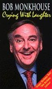 Crying With Laughter | Bob Monkhouse |