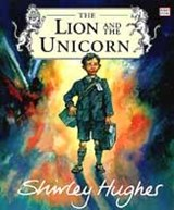 Lion And The Unicorn | Shirley Hughes |