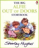 Big Alfie Out Of Doors Storybook | Shirley Hughes |