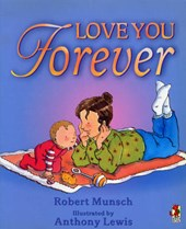 Love You Forever | Robert Munsch |