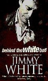 Behind The White Ball | Jimmy White |
