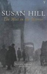 Mist In The Mirror | Susan Hill |