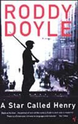 Star Called Henry | Roddy Doyle |