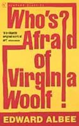 Who's afraid of virginia woolf? | Edward Albee |