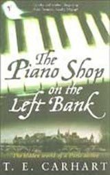 Piano Shop On The Left Bank | T E Carhart |