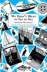 We Didn't Mean to Go to Sea | Arthur Ransome |