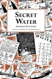 Secret Water | Arthur Ransome |