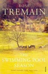 Swimming Pool Season | Rose Tremain |