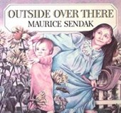 Outside Over There | Maurice Sendak |