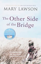 Other Side of the Bridge | Mary Lawson |