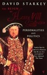 Reign Of Henry VIII | David Starkey |