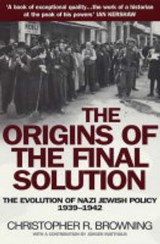 Origins of the Final Solution | Chris Browning |