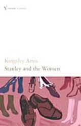 Stanley and the Women | Kingsley Amis |