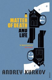 Matter Of Death And Life | Andrey Kurkov |
