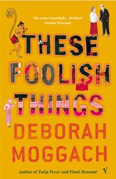 These Foolish Things | Deborah Moggach |