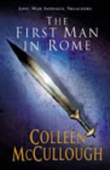 First Man In Rome | Colleen McCullough |