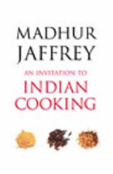 Invitation to Indian Cooking | Madhur Jaffrey |