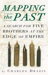 Mapping the Past | Charles Drazin |