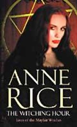 The Witching Hour | Anne Rice |
