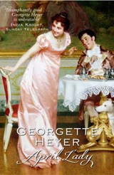 April Lady | Georgette Heyer |