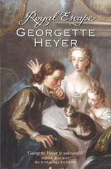 Royal Escape | Georgette Heyer |