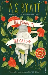 Virgin in the garden | A S Byatt |