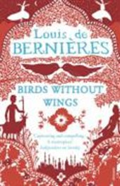 Birds Without Wings | Louis De Bernieres |