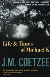 Life an Times of Michael K | J. M. Coetzee |